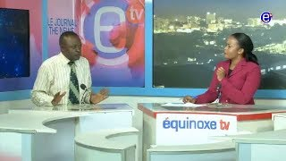 THE 6PM NEWS (Guest: NGINDO GILBERT) EQUINOXE TV TUESDAY MAY 15th