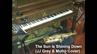 Just Joe - The Sun Is Shining Down (JJ Grey & Mofro) (ft. Evan Lipton)