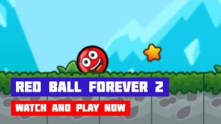 Red Ball Forever 2 · Game · Walkthrough