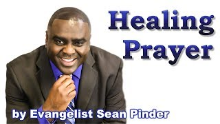 Healing Prayer - Miracle Prayer - BIBLE PREACHING