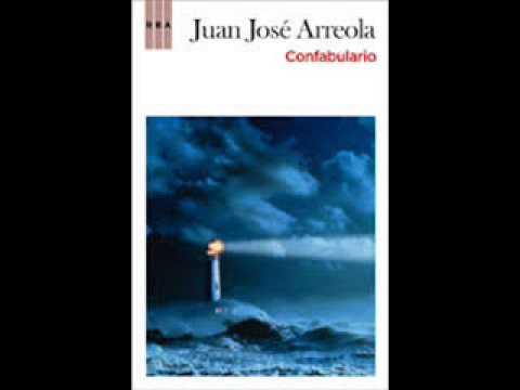Confabulario de juan José Arreola (voz loquendo).