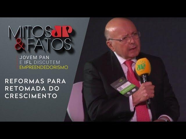 Mailson da Nóbrega defende reformas para retomada do crescimento