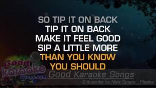 Tip it on Back - Dierks Bentley (Lyrics Karaoke) [ goodkaraokesongs.com ]