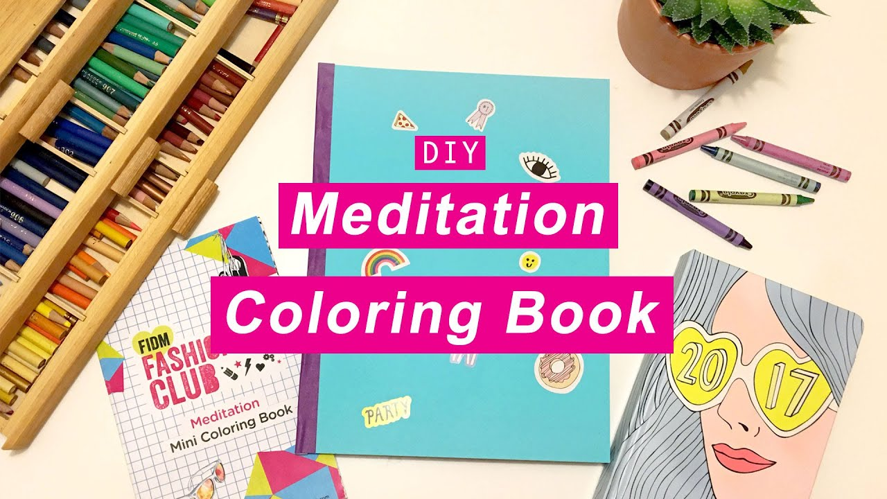 WHATDAYMADE DIY: Meditation Coloring Book + Free Downloads - YouTube