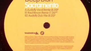 Deep Dish ft. Morel - Sacramento (Audiofly Vocal Mix)
