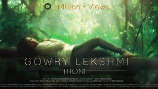 Thoni - Gowry Lekshmi | Official Video (Malayalam)