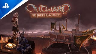 Outward: The Three Brothers - Launch Trailer | PS4