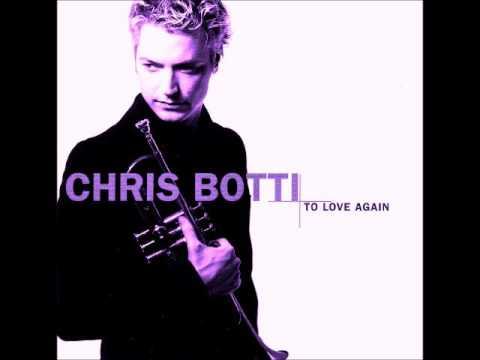 Chris Botti - To Love Again (full album, screwed)