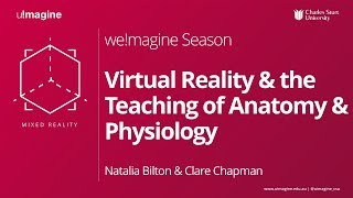 Virtual Reality and the Teaching of Anatomy and Physiology