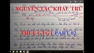 Nguyên tắc khấu trừ thuế GTGT Part 02