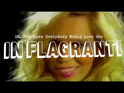 IN FLAGRANTI - 26. She Knew Everybody Would Love Her
