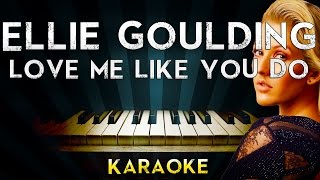 Ellie Goulding - Love Me Like You Do | Piano Karaoke Instrumental Lyrics Cover Sing Along