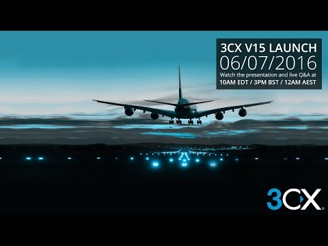 3CX V15 Launch - Live stream