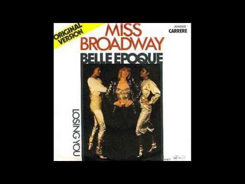 Belle Epoque - Miss Broadway (Album Version) - 1977