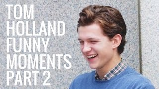 Tom Holland Funny Moments   Part 2