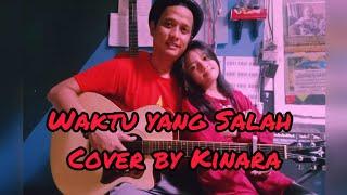 Download Waktu yang salah | fiersa besari |-English lyrics-      ( Kinara cover )