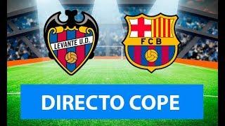 (SOLO AUDIO) Directo del Levante 3-1 Barcelona en Tiempo de Juego COPE