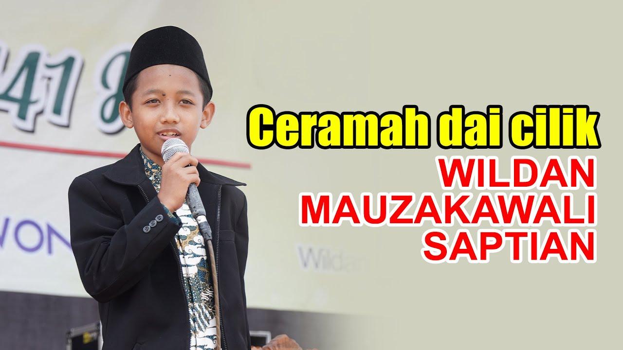 Download Da'i Cilik WILDAN MUZAKAWALI SAPTIAN