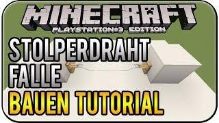 Minecraft PS3 Edition - einfache Stolperdraht Falle bauen Tutorial [Deutsch|HD]