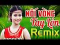 NỐI VÒNG TAY LỚN REMIX - Nhạc Đỏ Cách Mạng Tiền Chiến DJ Remix Bass Căng Sôi Động Hay