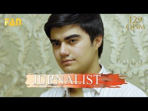 Журналист Сериали 129 - қисм / Jurnalist Seriali 129 - Qism