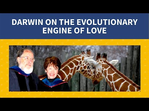 Darwin on The Evolutionary Engine of Love: A Conversation with David Loye and Rianne Eisler