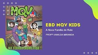 MKV Kids | Lição 12:  A Nova Família de Rute