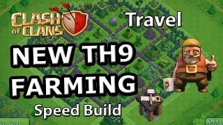TH9 FARMING Base (Travel) - Speed Build Clash of Clans 2015