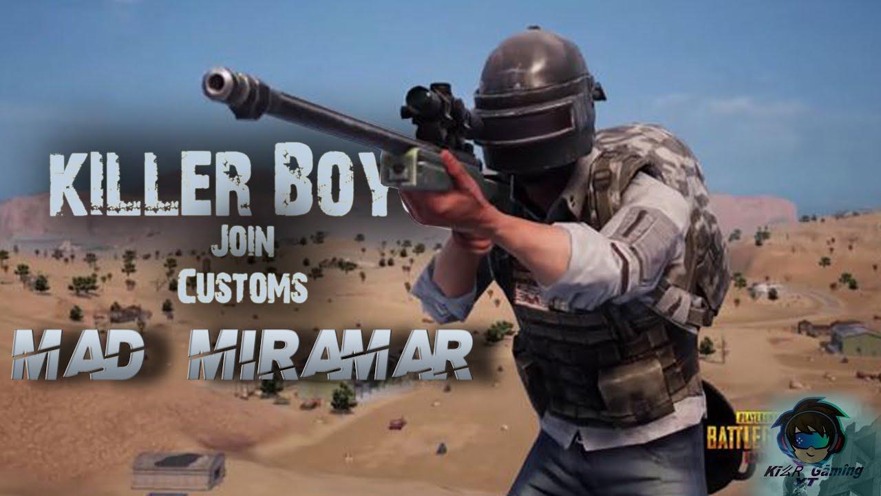 #killerboys YT #pubgcustoms l 9PM Mad miramar l  Gujarati and hindi commentary gameplay