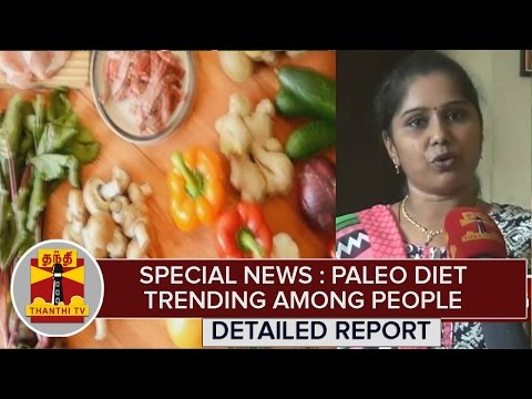 Special News : Paleo diet trending among People   Thanthi Tv