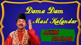 Dama Dam Mast Kalandar ll New Best Qawwali  || HD 2015 || Azim Nazan