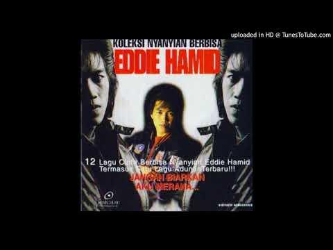 Eddie Hamid - Segalanya Telah Berakhir