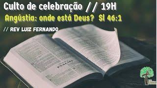 Culto de celebração 19h // Igreja Presbiteriana Floresta - GV