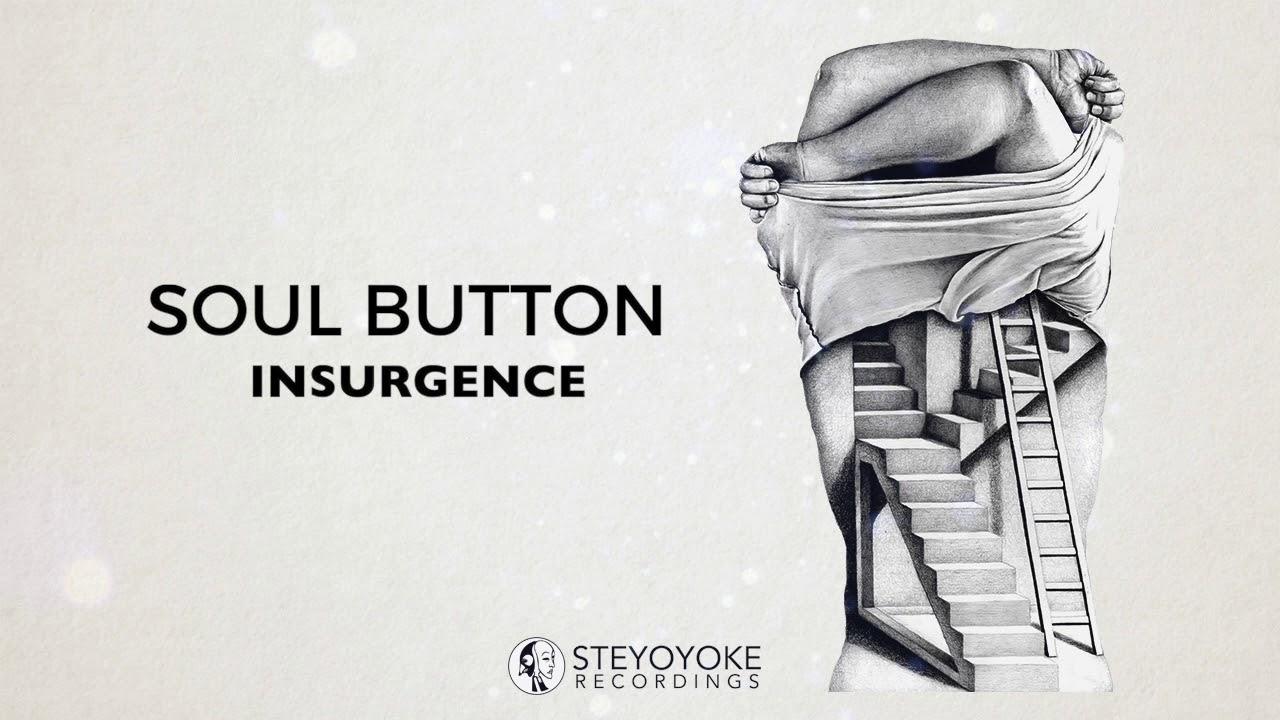 Download Soul Button - Insurgence (Original Mix)