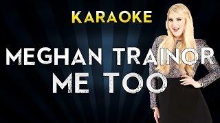 Meghan Trainor - Me Too | Official Karaoke Instrumental Lyrics Cover Sing Along