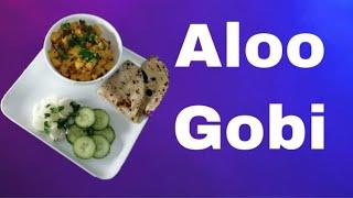 How To Make Aloo Gobi