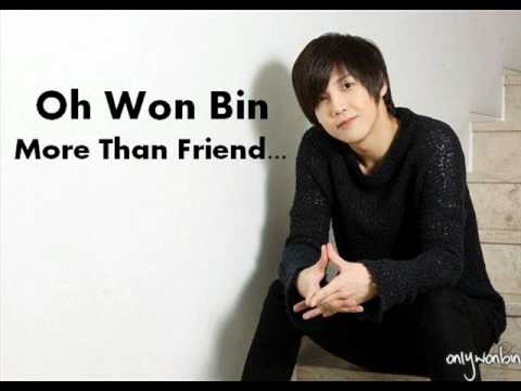 Oh Won Bin - More Than Friend (New Full Song + Download)