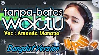 Tanpa Batas Waktu - Amanda Manopo (Koplo Version)