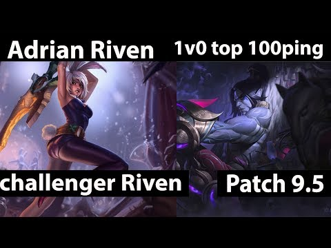 [ Adrian Riven ] Riven vs Sylas [ 1v0 top 100ping ] Top - Adrian Riven Riven Stream Patch 9.5