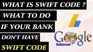 what is swift code and  What do to if your bank don't have swift code ?