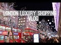 LONDON LUXURY SHOPPING & LOTS OF CATCHING UP VLOG 1 2018  | Chloe James