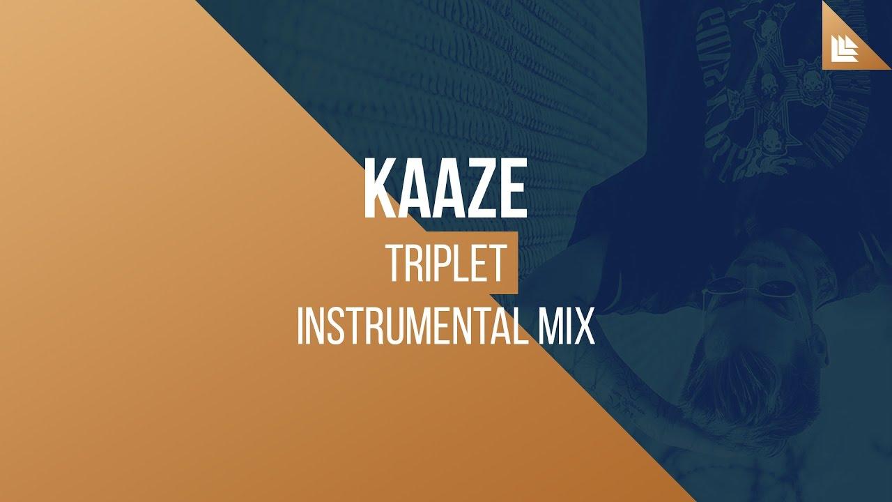 KAAZE - Triplet (Instrumental Mix)