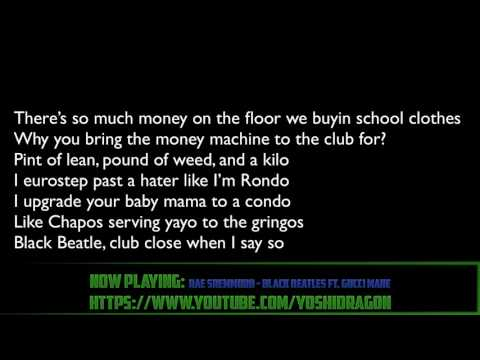 Rae Sremmurd - Black Beatles ft. Gucci Mane lyrics