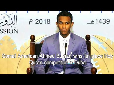 Somali American Ahmed Burhan wins 1st place Holy Quran competition in Dubai