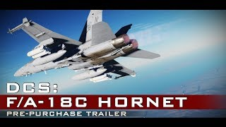 DCS: F/A-18C Hornet - Pre-Purchase Available and Save $20!