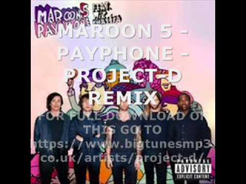 Maroon 5-Payphone-Project-D-club remix