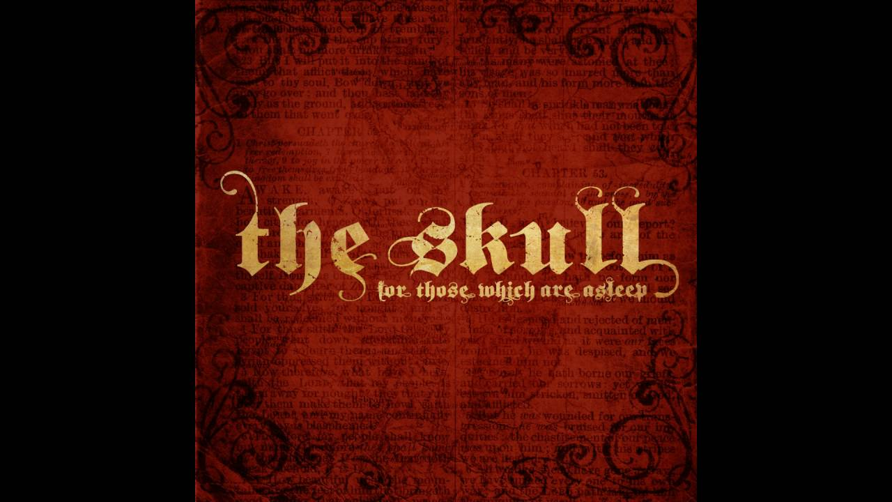 Download The Skull - For Those Which Are Asleep (Full Album) - 2014