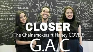 Video G.A.C - CLOSER ( The Chainsmokers ft Halsey COVER ) @ Garnier Sakura Garden Festival Kota Kasablanka download MP3, 3GP, MP4, WEBM, AVI, FLV Agustus 2017