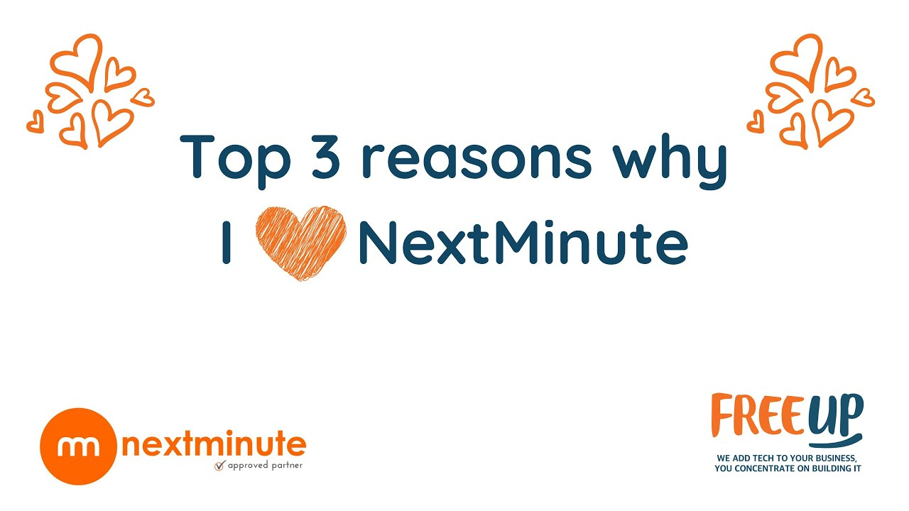 Top 3 reasons why I love NextMinute