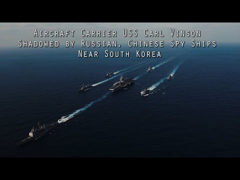 China, Russia send spy ships after U S  aircraft carrier USS Carl Vinson